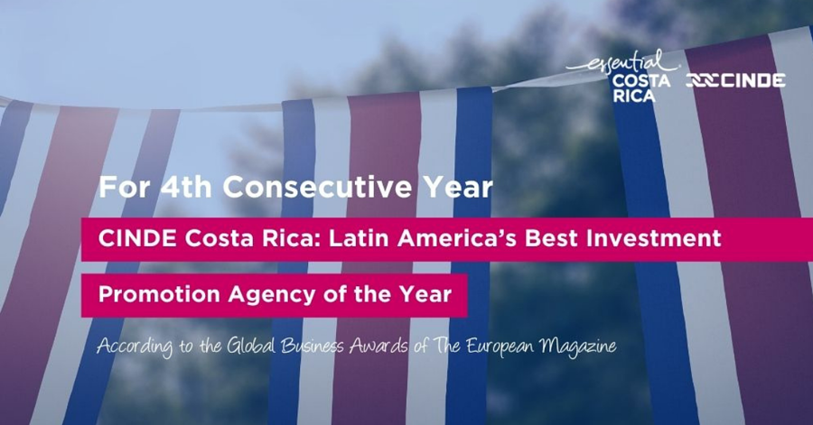 The European Magazine Names CINDE as Latin America's Best Investment Promotion Agency of the Year