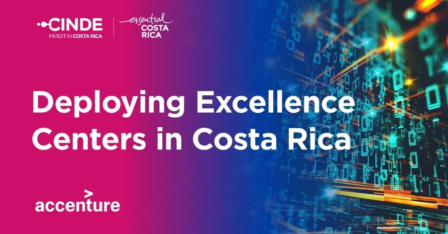 Deployment of Excellence Centers: Accenture Costa Rica